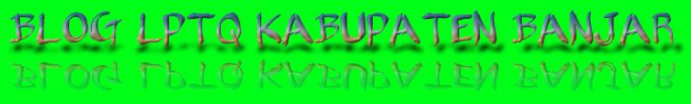 LPTQ Kabupaten Banjar