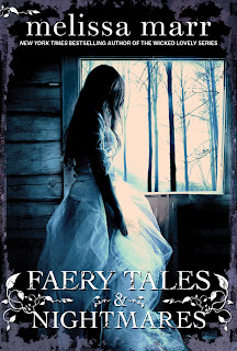 Cover Reveal: Faery Tales & Nightmares by Melissa Marr