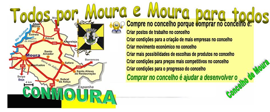 CONMOURA Todos por Moura e Moura para todos