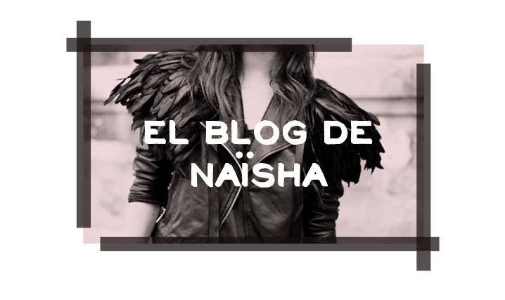 el blog de Naïsha
