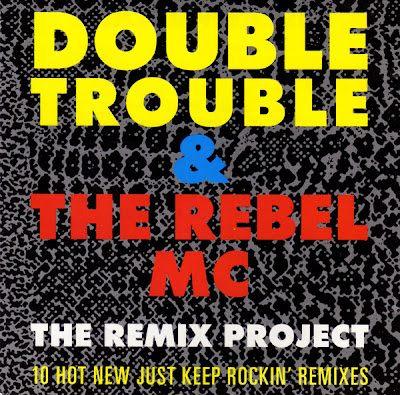 Double Trouble & Rebel MC – Just Keep Rockin' (The Remix Project) (CDM) (1989) (320 kbps)