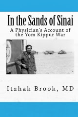 "Order Dr. Brook's book:"" In the Sands of Sinai, A physician's Account of the Yom Kippur War."