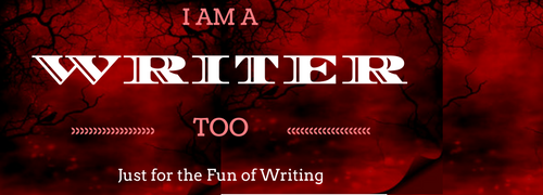 I am a Writer  Too!!