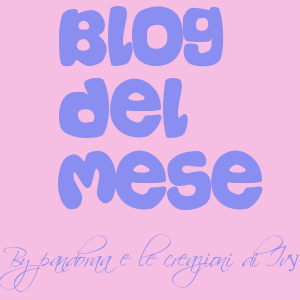 blog del mese by Pandora e Ivy