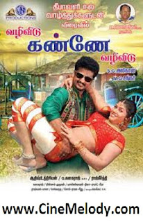 Click Here to Download Vazhi Vidu Kanney Vazhi Vidu(2011) MP3 Songs Free Download