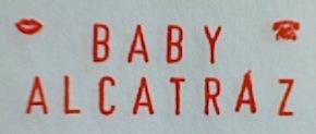 Baby Alcatraz