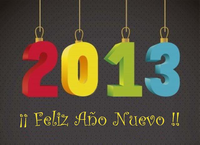 FELIZ AÑO NUEVO 2013 - HAPPY NEW YEAR