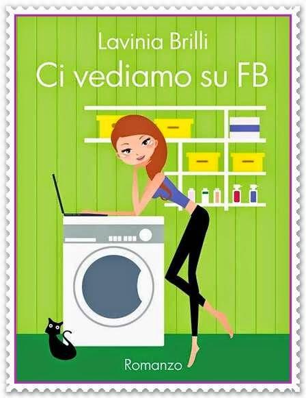 Ci vediamo su FB di Lavinia Brilli