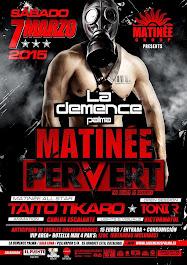 LA DEMENCE & MATINEE PERVERT con Taito Tikaro