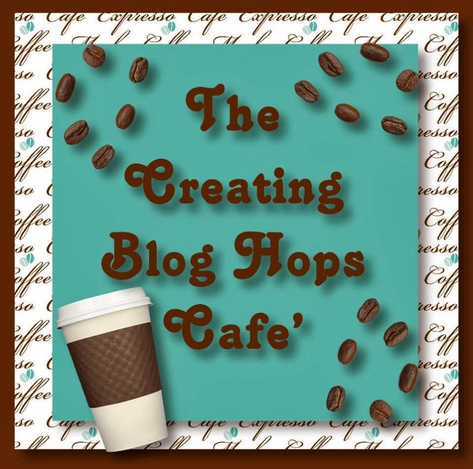 The Creating Blog Hops Cafe