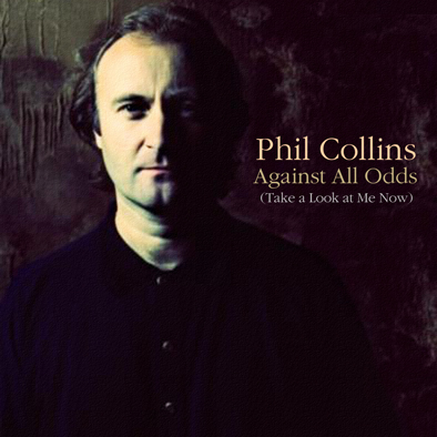 Romantic Moments Songs Phil Collins Against All Odds 1984