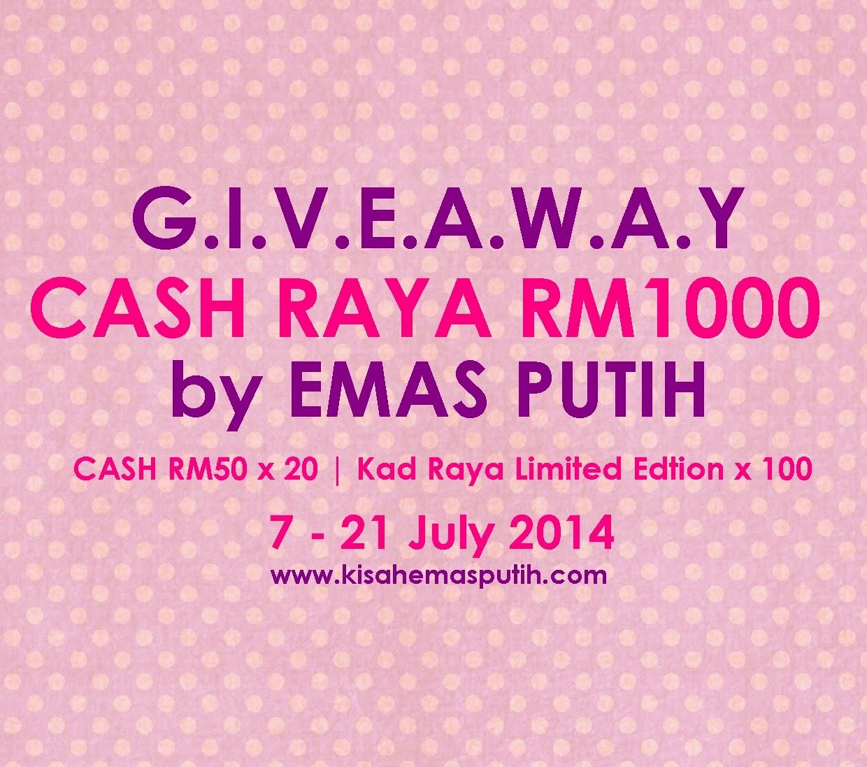 http://www.kisahemasputih.com/2014/07/ga-cash-raya-rm1000-by-emas-putih.html