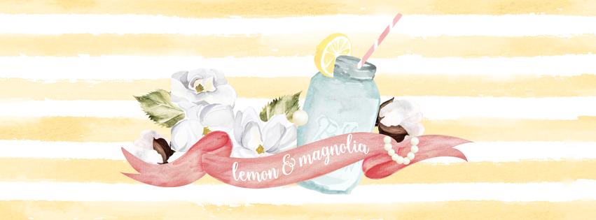 Lemon & Magnolia