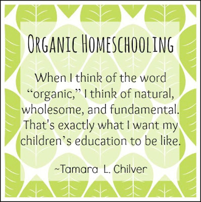 Organic Homeschooling Quote