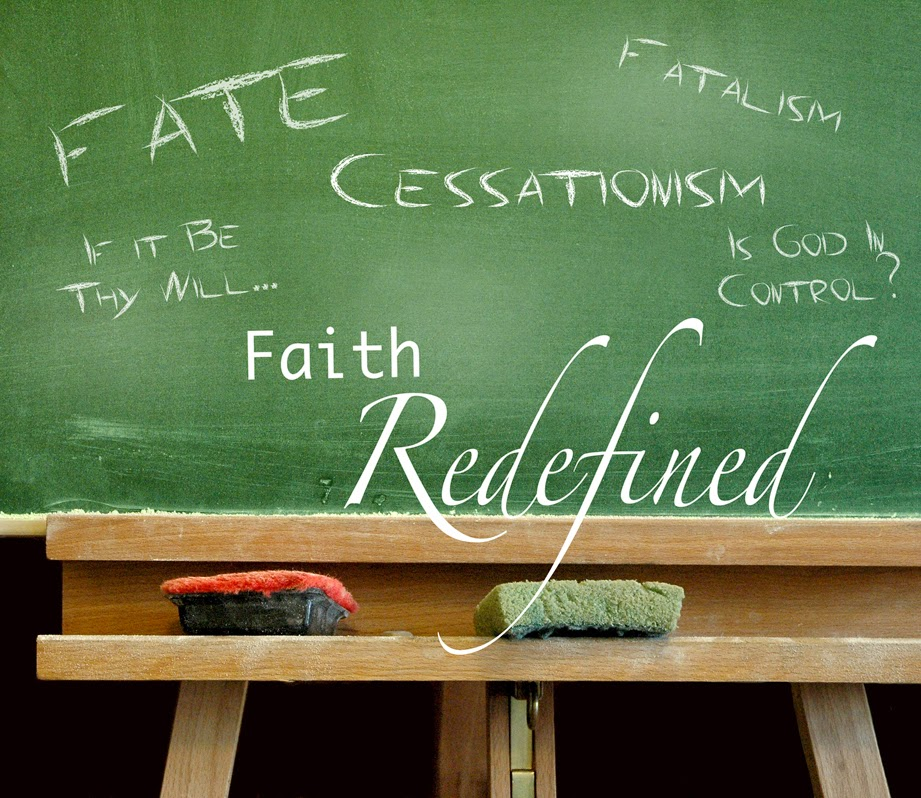 Definition of Faith - Part 1