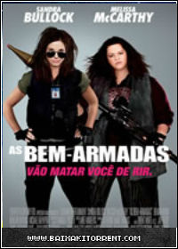 Capa Baixar Filme As Bem Armadas Dublado (The Heat) Dual Áudio   Torrent Baixaki Download