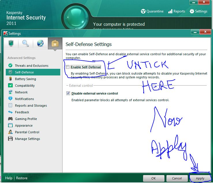 Your Self Defence Is Disabled NowNow Second Step is to Exit Kaspersky. kasp