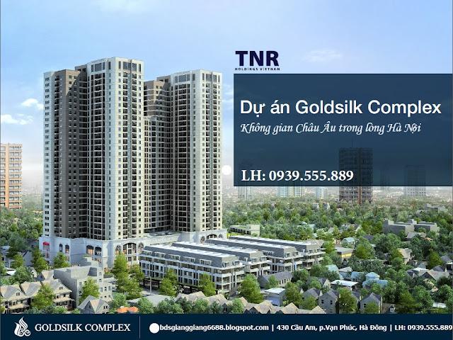 Tổng quan dự án GoldSilk Complex