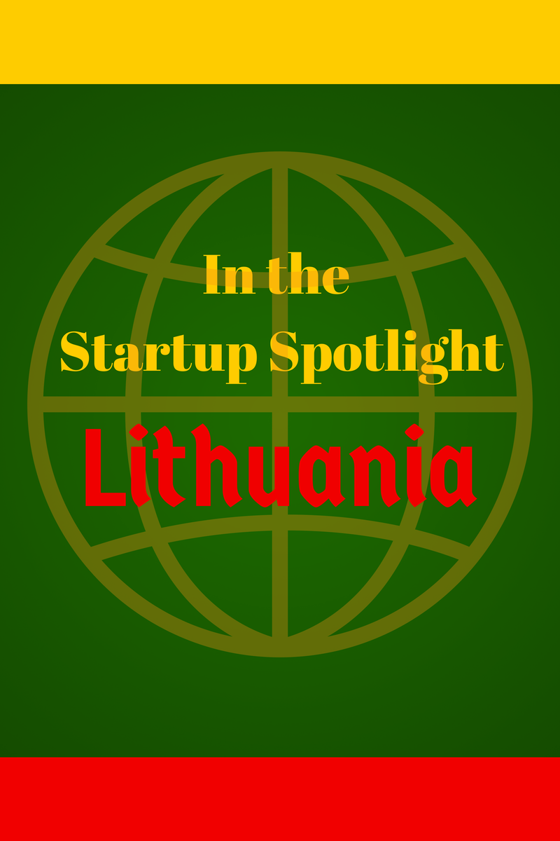 Lithuania in the Startup Spotlight