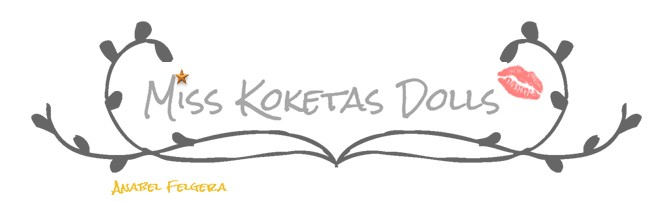 MISS KOKETAS DOLLS