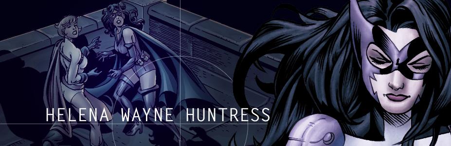 Helena Wayne Huntress
