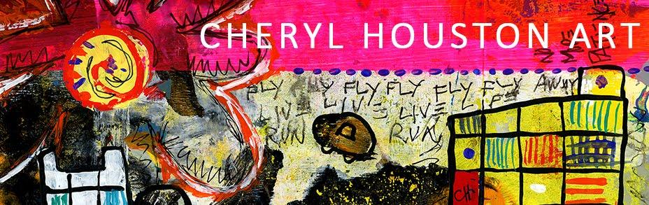 Cheryl Houston Art