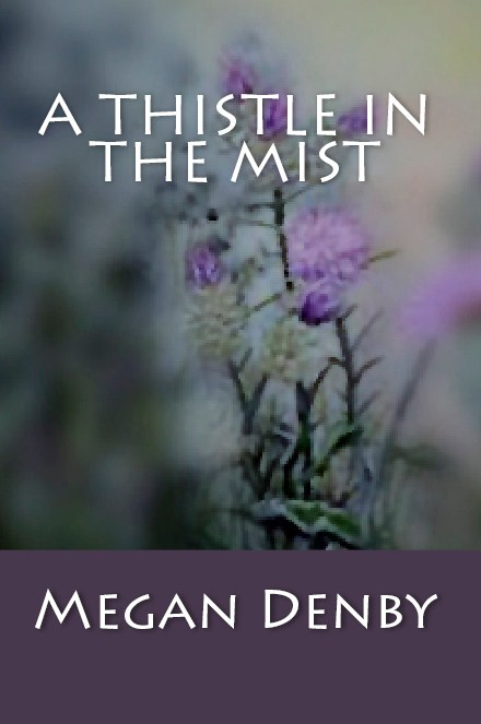 A Thistle in the Mist