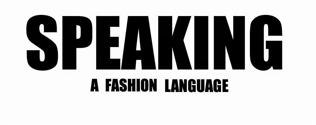Speaking a fashion language