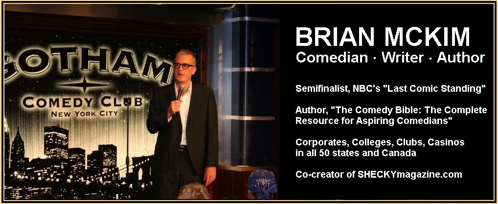 "Brian McKim Comedian As seen on NBC's ""Last Comic Standing!"""