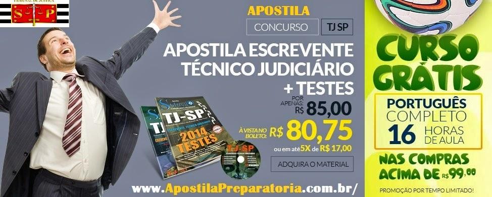 Apostila Concurso TJ SP  Escrevente Técnico Judiciário + Curso Online Grátis