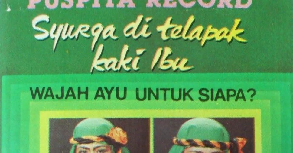 Do You Know Indonesia?: Volume 20 Syurga di Telapak Kaki Ibu _ Album Musik Qasidah Nasida Ria