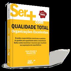 Qualidade Total - Organizações Excelentes