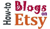 How-To Blogs on Etsy Team