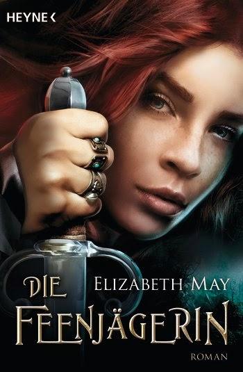 Die Feenjägerin von Elizabeth May