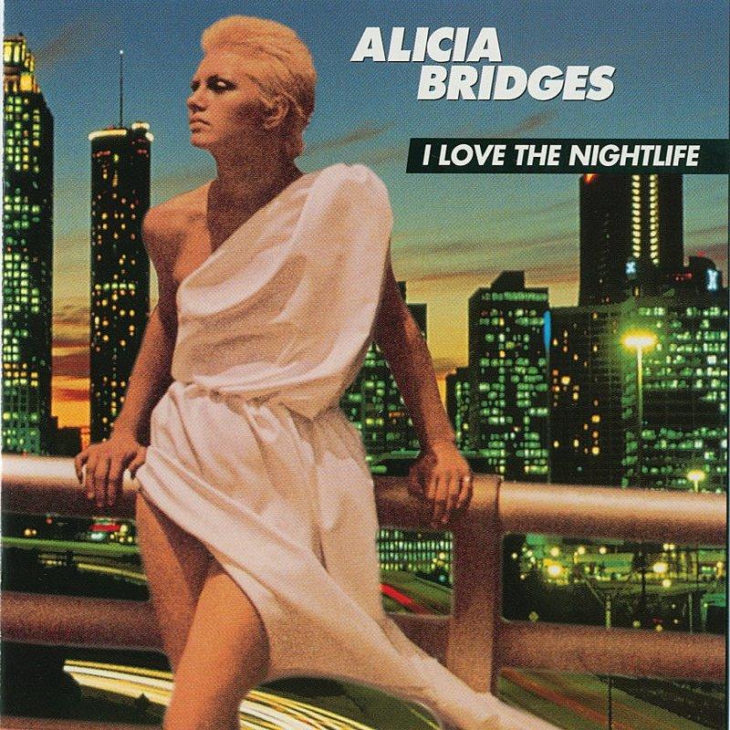 Alicia Bridges - I Love The Nightlife (1978)