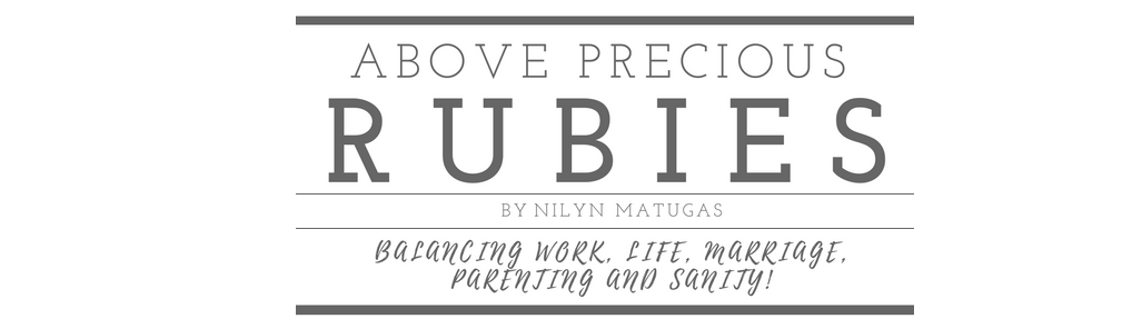 Above Precious Rubies - Mommy Blogger Philippines