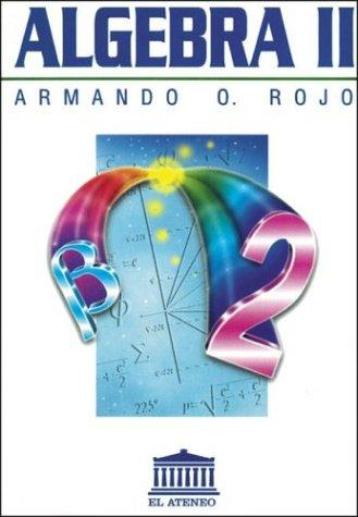 %25C3%2581lgebra%2BII%2B%25E2%2580%2593%2BArmando%2BRojo Álgebra II   Armando Rojo