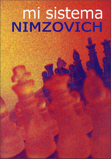my sistema - nimzowitch