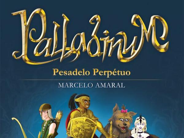 Palladinum - Pesadelo Perpétuo, Marcelo Amaral, Llyr Editorial + sorteio de marcadores autografados
