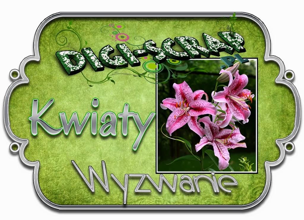 http://digi-scrappl.blogspot.com/2014/02/wyzwanie-kwiaty.html
