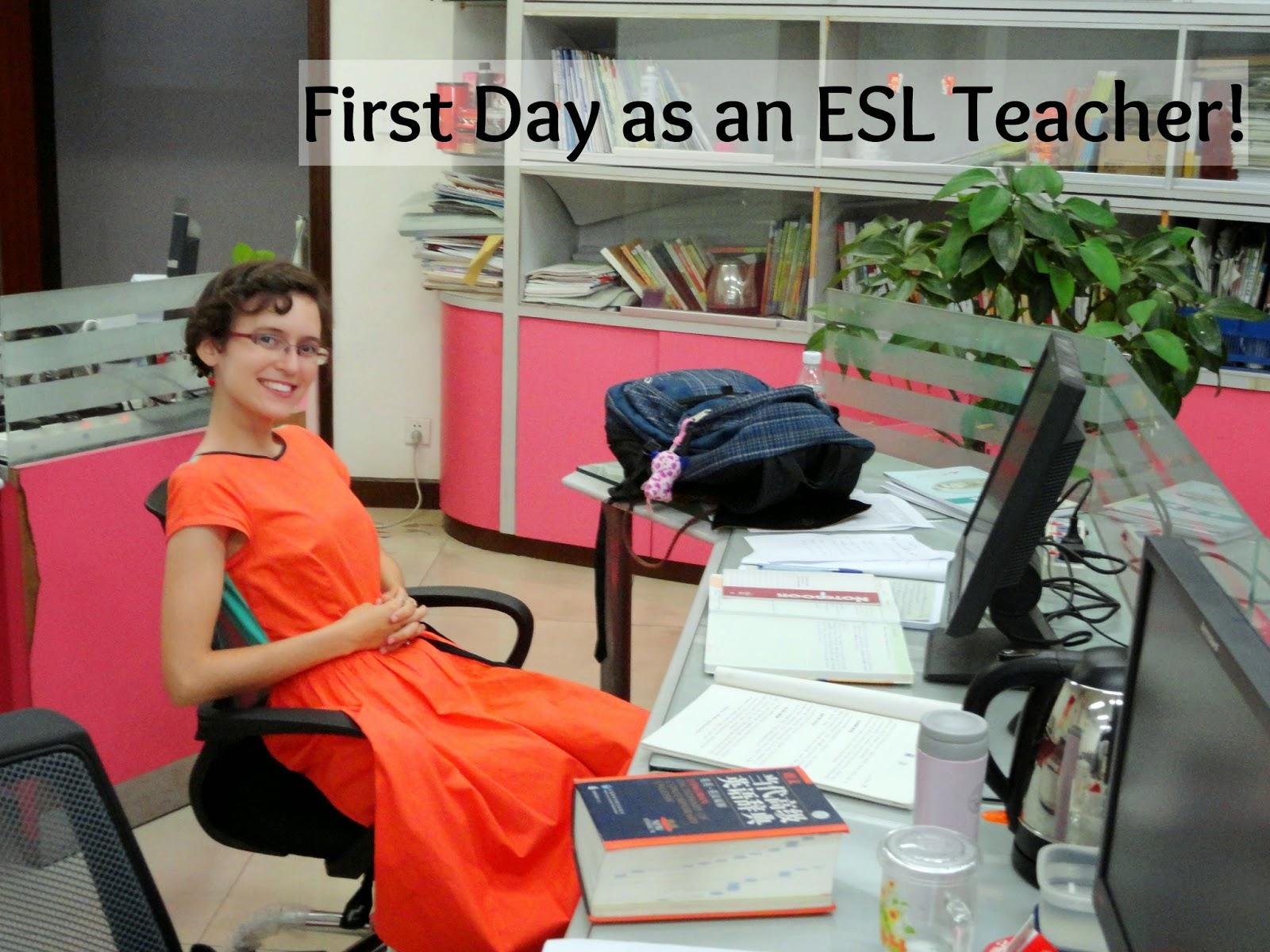 First Day as an ESL Teacher