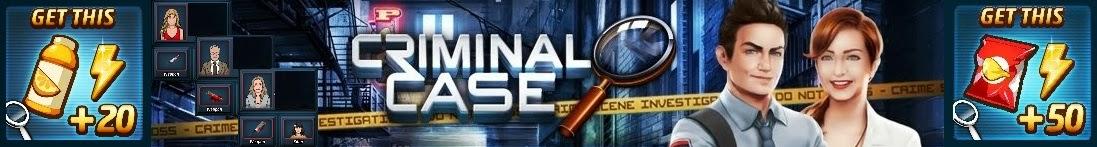 Criminal Case Fans Blog - Free Energy Bonus Cheats Tips Tricks Gifts