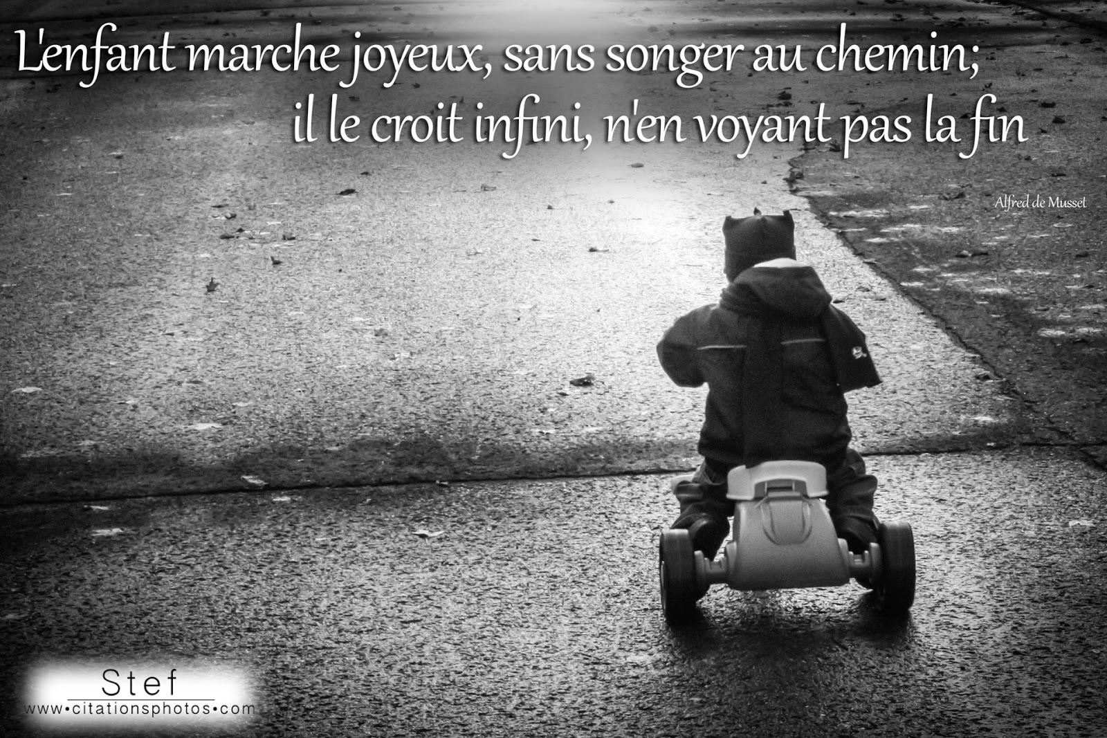 """"""" Prénom à Féter et Ephémérides du Jour """" - Page 17 _enfant+marche+joyeux+sans+songer+au+chemin+croit+infini+voyant+pas+fin"""