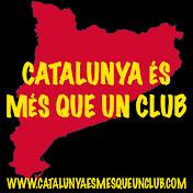 CATALUNYA, ÉS MÉS QUE UN CLUB