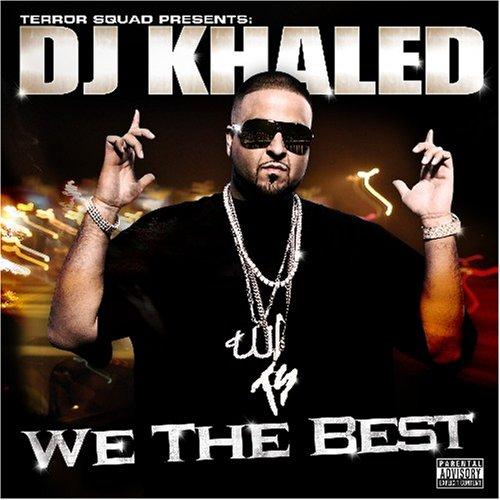 DJ KHALED - We the Best Forever -   Music