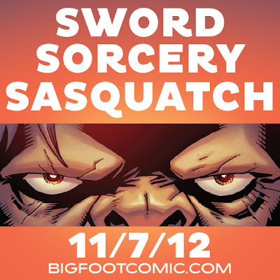Bigfoot Sword of the Earthman comic book barbarian graphic novel release date november 7 2012
