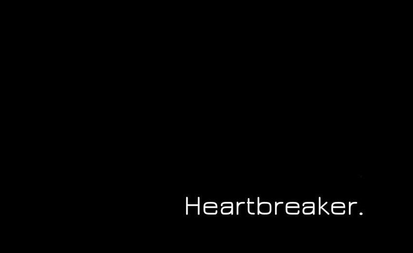 Heartbreak.