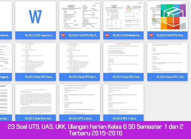 23 Soal UTS, UAS, UKK, Ulangan harian Kelas 6 SD Semester 1 dan 2 Terbaru 2015-2016