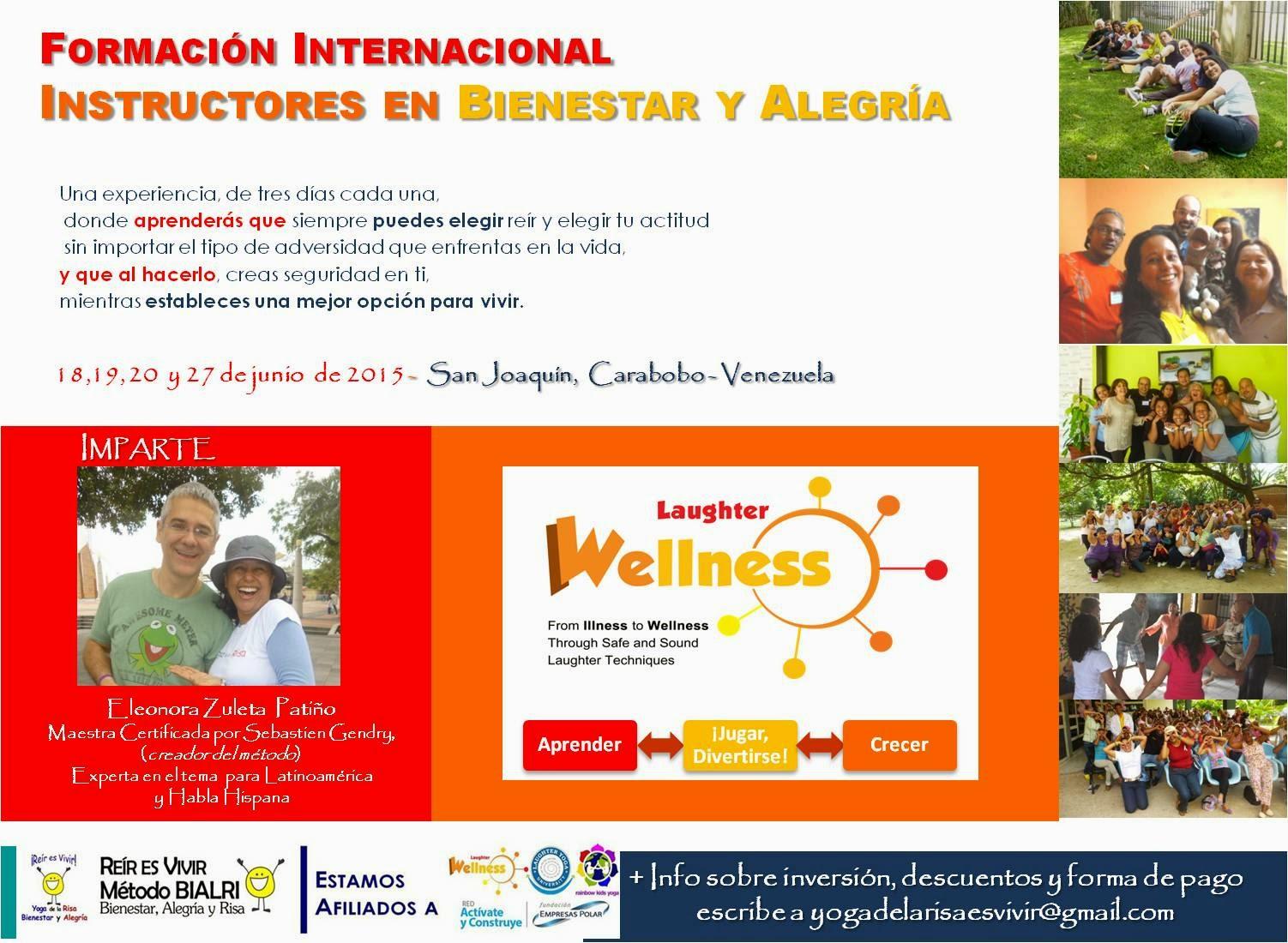TALLER VIVENCIAL DE INSTRUCTORES EN BIENESTAR Y ALEGRÍA, JUNIO 2015