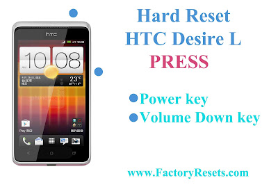 Hard Reset HTC Desire L